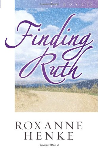 Finding Ruth (Coming Home to Brewster): Roxanne Henke