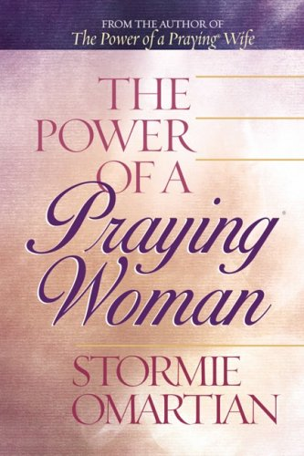 9780736909747: The Power of a Praying® Woman Deluxe Edition
