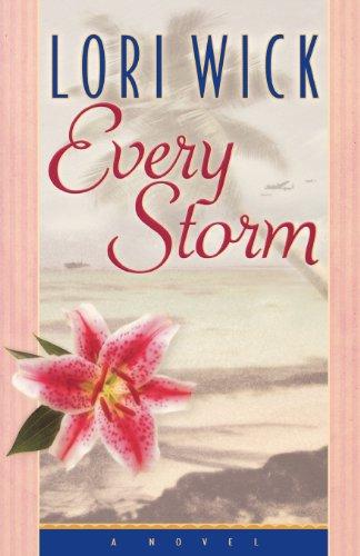 9780736909761: Every Storm (Contemporary Romance)
