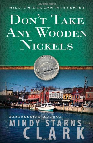 9780736909938: Don't Take Any Wooden Nickels (The Million Dollar Mysteries, Book 2)