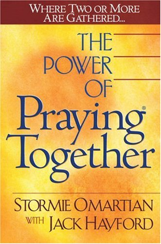 9780736910033: The Power of Praying® Together: Where Two or More Are Gathered...