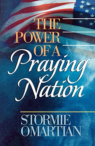 The Power of a Praying Nation (9780736910217) by Stormie Omartian