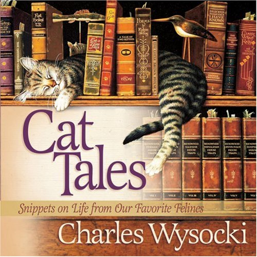 9780736910248: Cat Tales: Snippets on Life from Our Favorite Felines