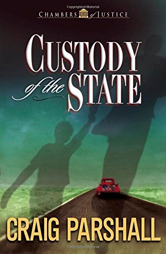 9780736910262: Custody of the State (Chambers of Justice Series #2)