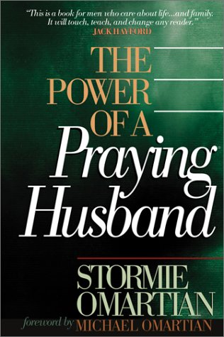 9780736910323: The Power of a Praying Husband
