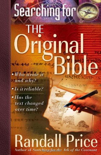 Searching for the Original Bible: Randall Price