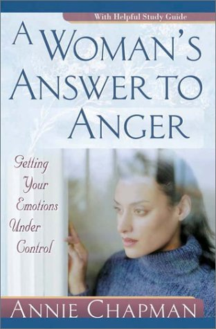 9780736910651: A Woman's Answer to Anger: Getting Your Emotions Under Control