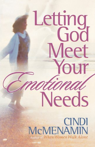 9780736910958: Letting God Meet Your Emotional Needs
