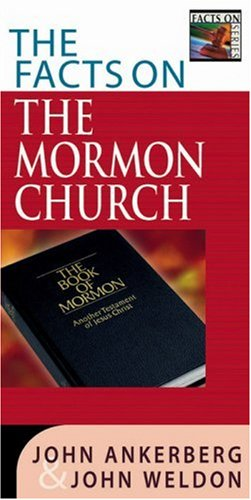 9780736911146: The Facts on the Mormon Church (The Facts On Series)