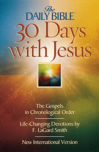 30 Days with Jesus (The Daily Bible) (0736911332) by F. LaGard Smith