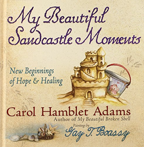 9780736911894: My Beautiful Sandcastle Moments: New Beginnings of Hope and Healing