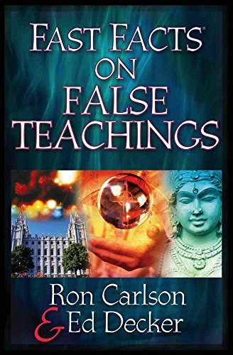 Fast Facts® on False Teachings (0736912142) by Ron Carlson; Ed Decker