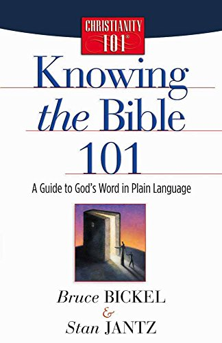 9780736912617: Knowing the Bible 101: A Guide to God's Word in Plain Language (Christianity 101®)