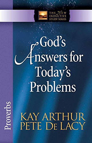 9780736912716: God's Answers for Today's Problems: Proverbs (The New Inductive Study Series)