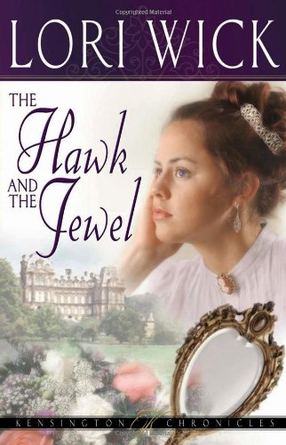 9780736913201: The Hawk and the Jewel (Kensington Chronicles)