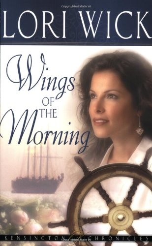 9780736913218: Wings of the Morning (Kensington Chronicles)