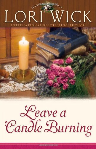 9780736913737: Leave a Candle Burning (Tucker Mills Trilogy, Book 3)