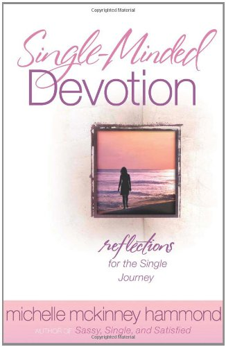 9780736913775: Single-Minded Devotion: Reflections for the Single Journey