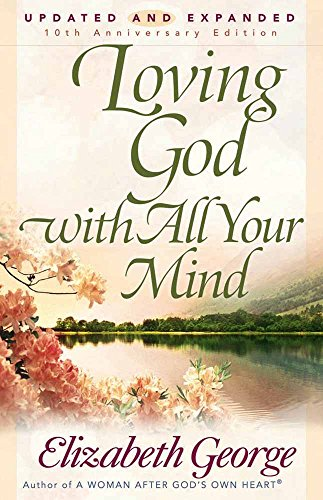 9780736913829: Loving God with All Your Mind
