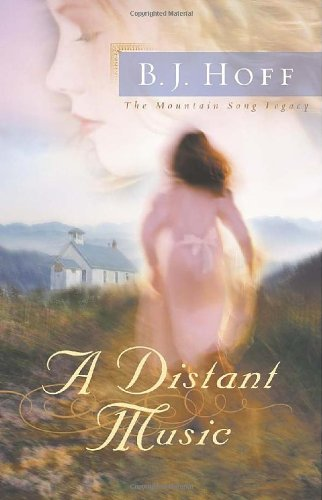 9780736914048: A Distant Music (The Mountain Song Legacy #1)