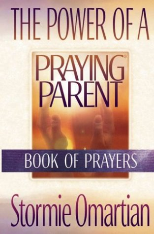 9780736914086: The Power of a Praying Parent