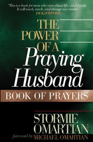 9780736914093: The Power of a Praying® Husband Book of Prayers