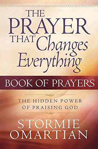 9780736914116: The Prayer That Changes Everything Book Of Prayers