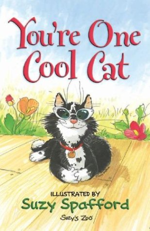 9780736914161: You're One Cool Cat (Suzy's Zoo)