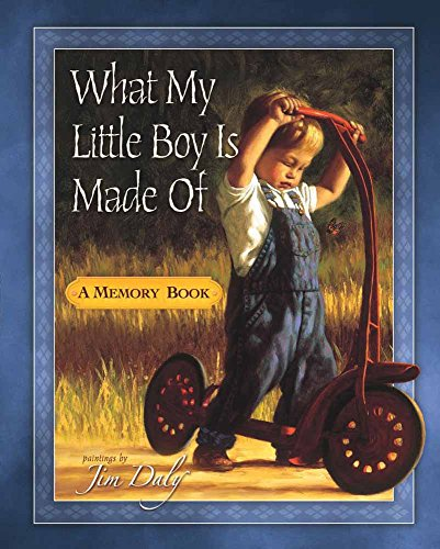 9780736914468: What My Little Boy Is Made Of: A Memory Book