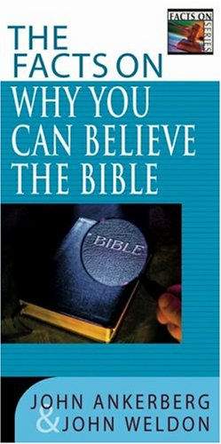 9780736914642: The Facts on Why You Can Believe the Bible (Facts On Series)