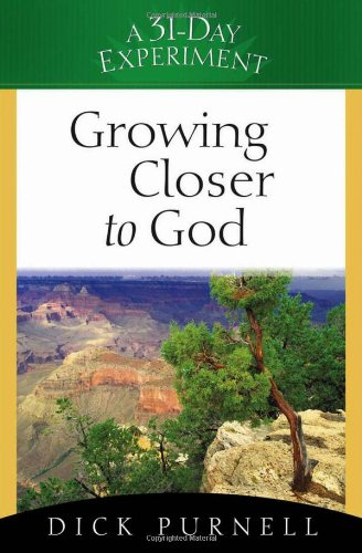9780736915090: Growing Closer to God (A 31-Day Experiment)