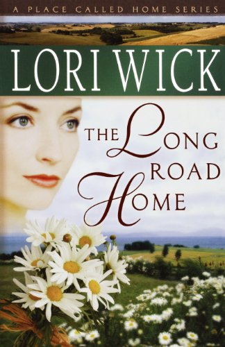 9780736915359: The Long Road Home (A Place Called Home Series #3)