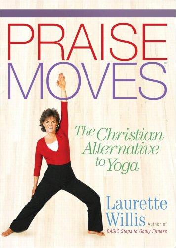 9780736915847: PraiseMoves: The Christian Alternative to Yoga