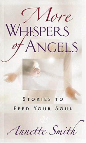 9780736916172: More Whispers of Angels