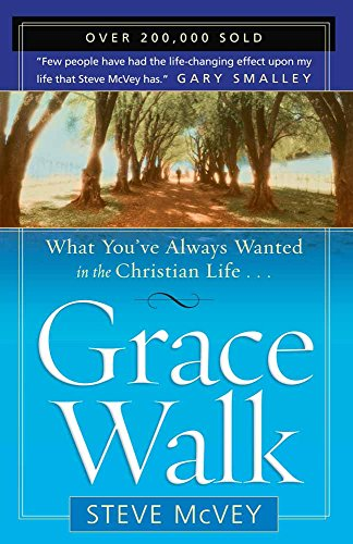 9780736916394: Grace Walk: What You've Always Wanted in the Christian Life