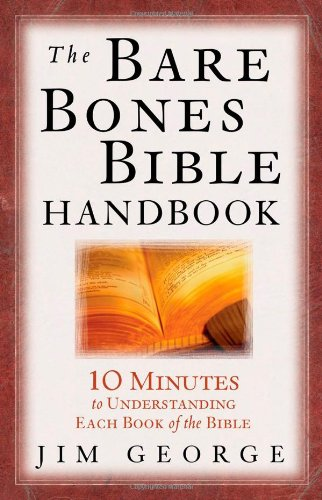 9780736916547: The Bare Bones Bible Handbook: 10 Minutes to Understanding Each Book of the Bible (The Bare Bones Bible Series)