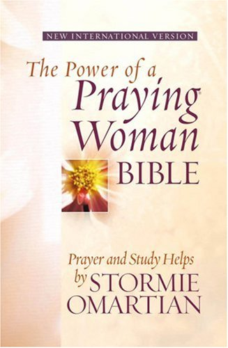 The Power of a Praying® Woman Bible: Prayer and Study Helps by Stormie Omartian: Omartian, ...