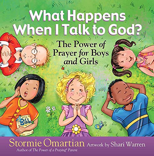 9780736916769: What Happens When I Talk to God?: The Power of Prayer for Boys and Girls (The Power of a Praying Kid)