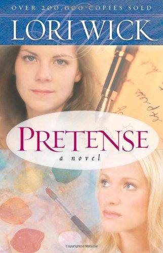 Pretense (Contemporary Romance): Lori Wick