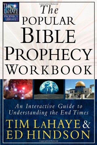The Popular Bible Prophecy Workbook An Interactive: LaHaye, Tim &
