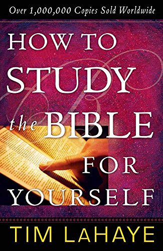 How To Study The Bible For Yourself (30th Anniversary)