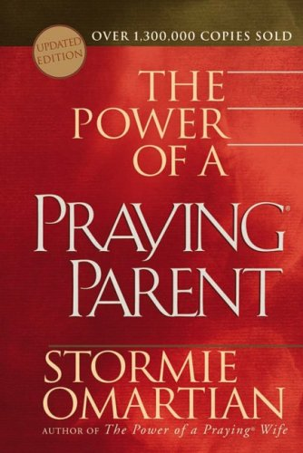 9780736917100: The Power of a Praying® Parent Deluxe Edition (Powers of Attorney Simplified)