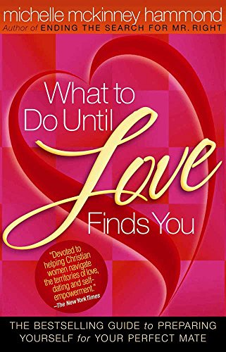 9780736917186: What to Do Until Love Finds You