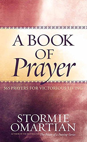 9780736917223: A Book of Prayer: 365 Prayers for Victorious Living