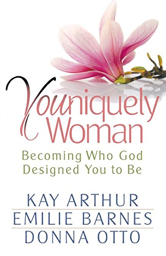 9780736917261: Youniquely Woman: Becoming Who God Designed You to Be