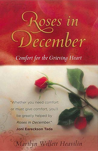 Roses in December: Comfort for the Grieving Heart (Paperback)