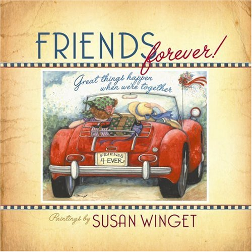 9780736917964: Friends Forever: Great Things Happen When We're Together