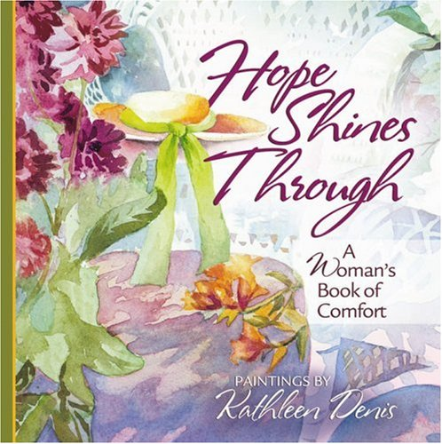 9780736918008: Hope Shines Through: A Woman's Book of Comfort