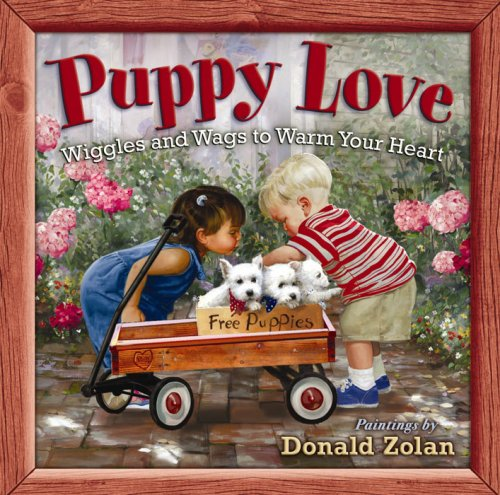 9780736918022: Puppy Love: Wiggles and Wags to Warm Your Heart