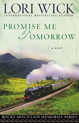 9780736918213: Promise Me Tomorrow (Rocky Mountain Memories #4)